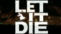 PS4『Let It Die』が発表! ガンホー×グラスホッパー共同制作で2015年発売【E3 2014】