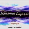 Bahamutlagoon 00th 100x